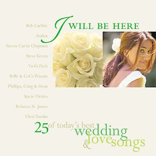 Various Artists - I Will Be Here: 25 Of Today's Best Wedding & Love Songs