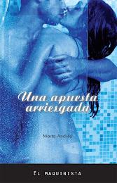 UNA APUESTA ARRIESGADA, Marta Andrés
