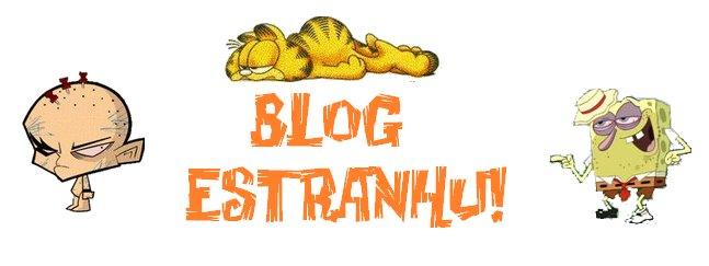 Blog Estranhu!