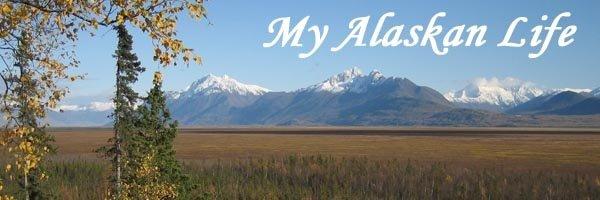 My Alaskan Life