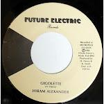 HIRAM ALEXANDER- gigolette 1986
