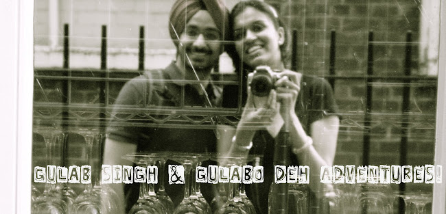 Gulab Singh & Gulabo deh Adventures!!
