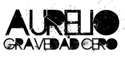 Aurelio Gravedad Cero
