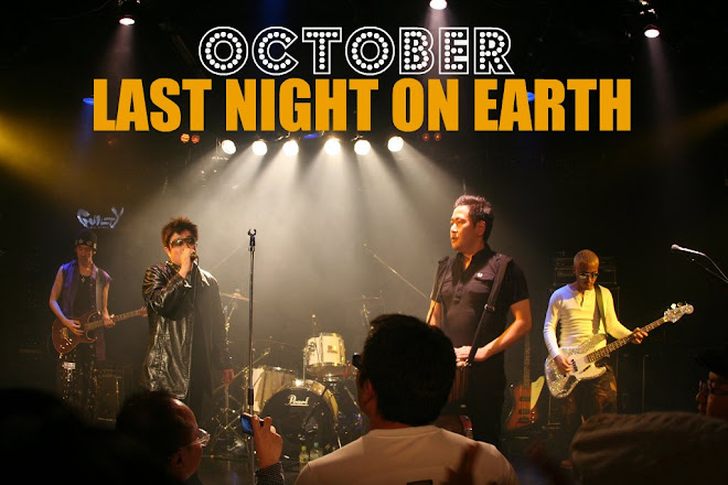OCTOBER  LAST NIGHT ON EARTH