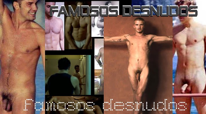 FAMOSOS DESNUDOS