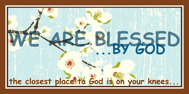 We Are Blessed By God