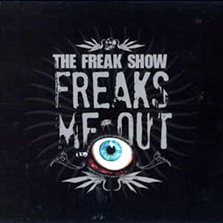 The Freak Show - Freaks Me Out (2009)