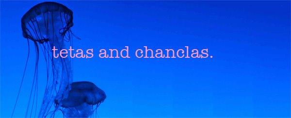 tetasandchanclas