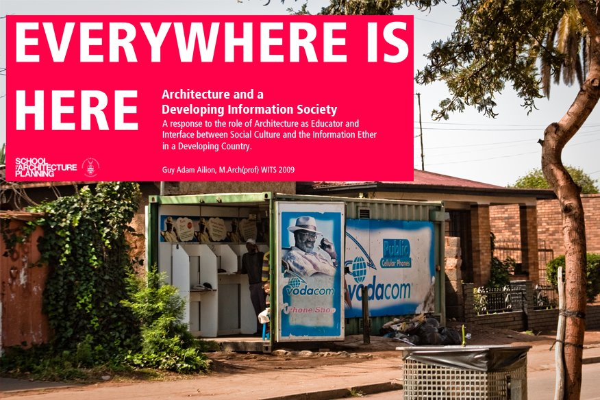 Everywhere is Here: Library Architecture and a Developing Information Society