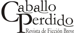 Caballo Perdido, Revista de Ficción Breve