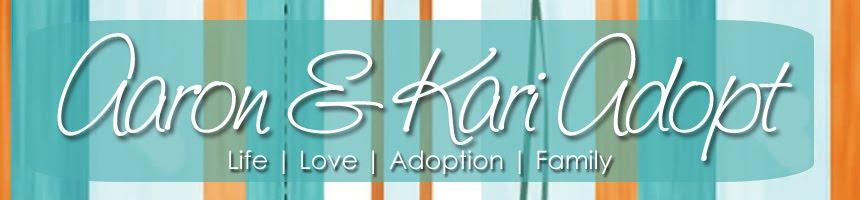 Aaron and Kari Adopt