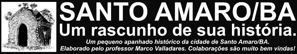 SANTO AMARO/BA - Um rascunho de sua história.