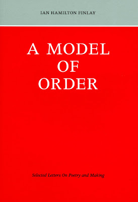 A Model Of Order Selected Letters On Poetry And Making