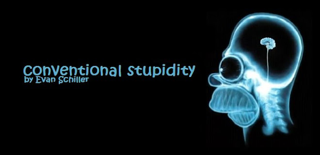 Conventional Stupidity