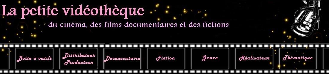 La petite vidéothèque : filmographies, outils pour vidéothécaires, médiathèques, vidéothèques