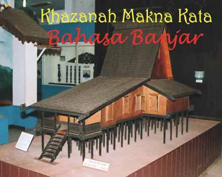 Khazanah Makna Kata Bahasa Banjar