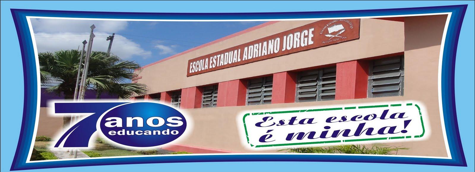 Escola Estadual Adriano Jorge - 70 anos