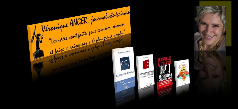 Le blog de Véronique Anger, journaliste-écrivain