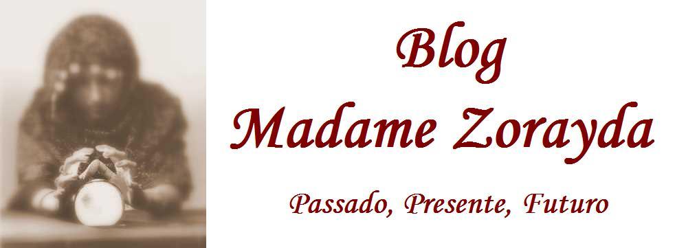 Blog Madame Zorayda