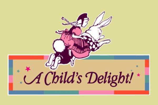A Child's Delight!