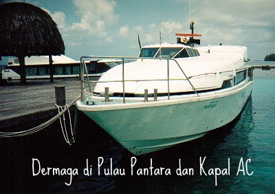 Transportasi kapal ke Pulau Pantara Resort
