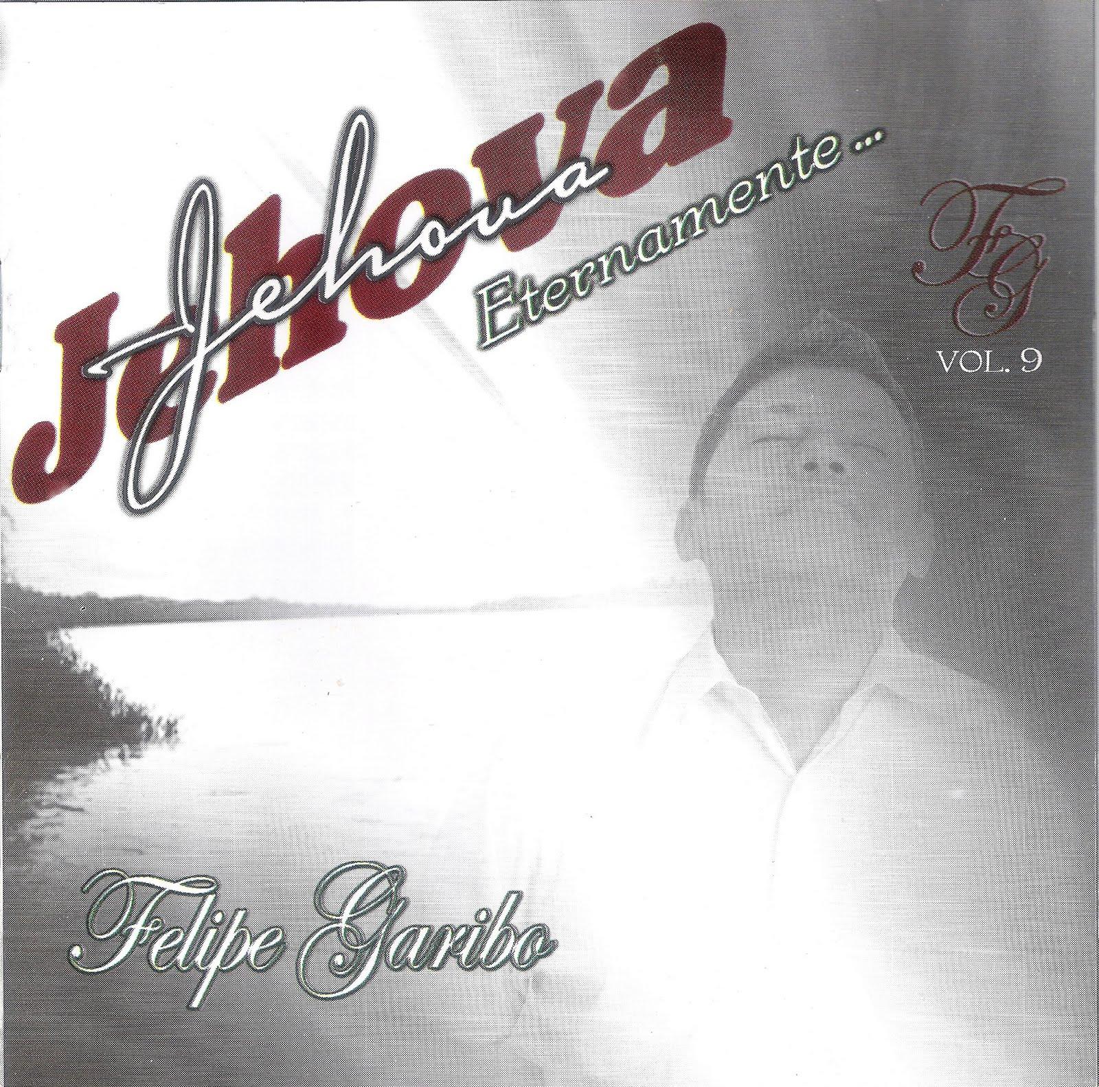 Mi Musik y + ♫☼♀♪: Felipe Garibo Vol 9.. NEW Felipe Garibo