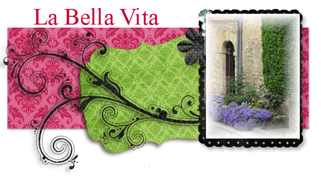 La Bella Vita