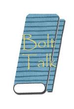 Bolt Talk