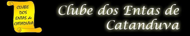 """CLUBE DOS """"ENTAS"""" DE CATANDUVA"""