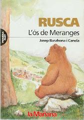 RUSCA, l'ós de Meranges (1ª part)