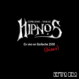 HIPNOS - En Vivo en bariloche (2008)