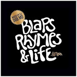 Blaps, Rhymes, & Life VOLUME I