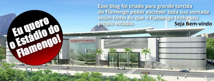Eu quero o Estádio do Flamengo