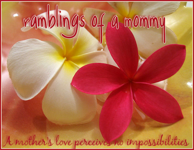 Ramblings of a Mommy