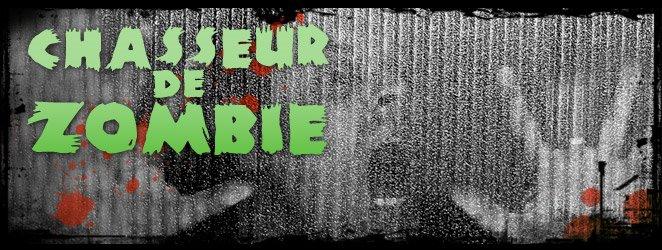 Chasseur de Zombie