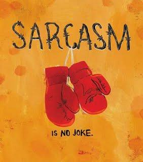 no sarcasm