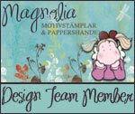 I proudly design handmade cards and artwork for Magnolia rubberstamps,Sweden since June 2008