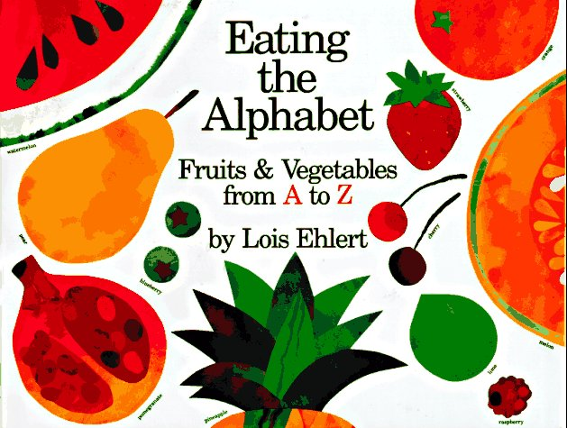 WSU - EDUC 321: Eating the Alphabet: Fruits & Vegetables from A to Z