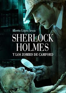 Portada libro Sherlock Holmes y los zombies de Camford