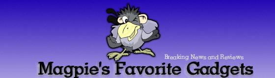 Magpie's Favorite Gadgets