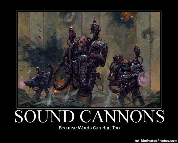 Motivacionales 633559081624430112-Warhammer40kSoundCannonsBecausewordscanhurttooRPGGamer