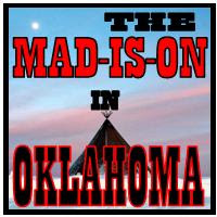 The Mad-Is-On-in-Oklahoma