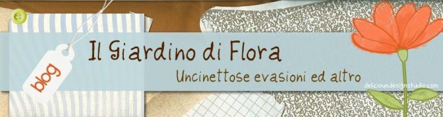 Il Giardino di Flora- Uncinettose evasioni ed altro