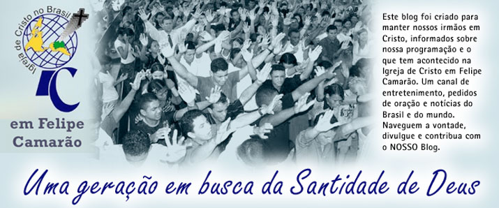 ICFC ..::  Igreja de Cristo - Felipe Camarão  ::..