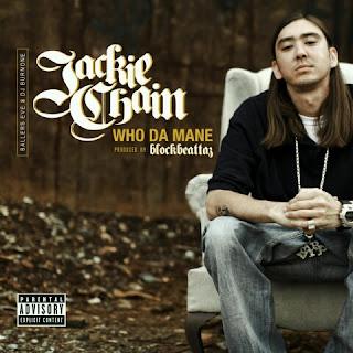 Jackie Chain – Who Da Mane [Street Album]