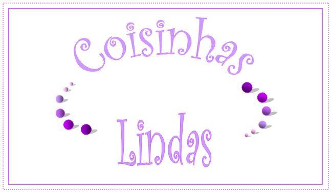 COISINHAS LINDAS...