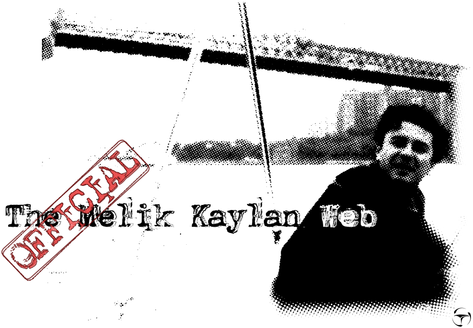 THE OFFICIAL MELIK KAYLAN WEB