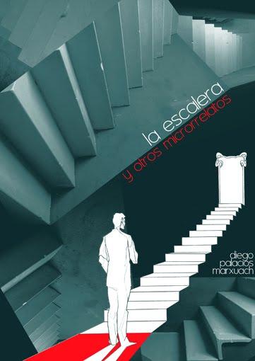 """""""La escalera y otros microrrelatos"""""""