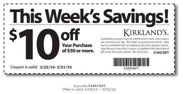 During a given month DealCatcher will feature many Kirkalnds printable coupons and promo codes to help save you money. Have a Kirkland's Promo Code? Look closely at your shopping cart to find the small line of text that reads