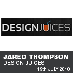 Jared Thompson - Design Juices - Interview